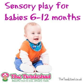 sensory play for babies 6-12 months~TheToadstool.co.uk